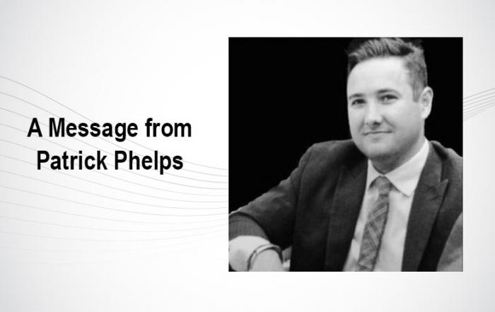 Patrick Phelps Message