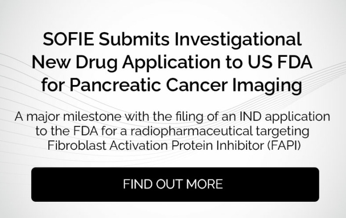 major milestone with the filing of an IND application to the FDA for a radiopharmaceutical targeting Fibroblast Activation Protein Inhibitor (FAPI)